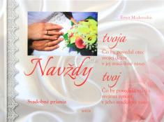 Navždy tvoja, navždy tvoj - Svadobné priania