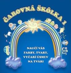 CD - Čarovná škôlka 1 - Naučí vás farby, tvary, vyčarí úsmev na tvári