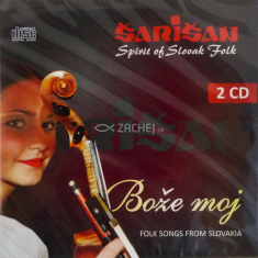 2 CD - Bože môj - Šarišan - Spirit of Slovak Folk