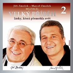 CD: Velký příběh lásky, která přemohla na svět 2.