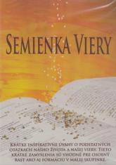 DVD: Semienka viery - Krátke inšpiratívne úvahy o podstatných otázkach nášho života a našej viery