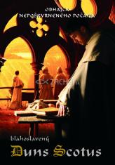 DVD: Blahoslavený Duns Scotus - Obhajca Nepoškvrneného počatia
