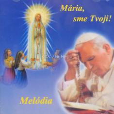 CD - Mária sme tvoji