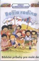 Božia rodina - Biblické príbehy pre malé deti