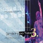 CD: Smädný po Tebe 3.