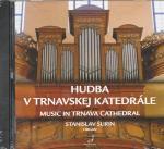CD - Hudba v Trnavskej katedrále
