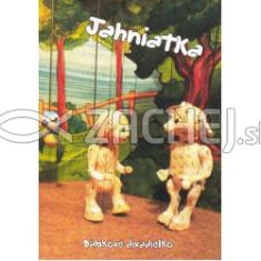 DVD: Jahniatka - Bábkové divadielko zo šuflíka pre najmenších i ostatných