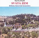 CD: Svätá zem Izrael - Biblicko - historické komentáre