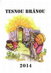 Tesnou bránou 2014 - Čítanie na každý deň