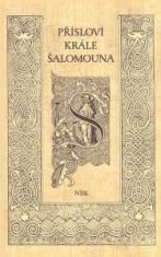 Přísloví krále Šalomouna - Nová Bible Kralická