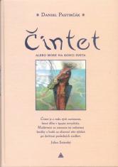 Čintet, alebo more na konci sveta - Príbeh o identite a slobode človeka s ilustráciami autora