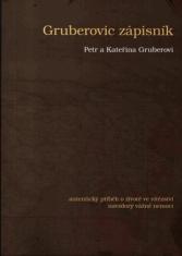Gruberovic zápisník - Autentický příběh o životě ve vítězství navzdory vážné nemoci