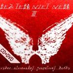 CD + DVD - Bez Teba niet neba III