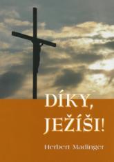 Díky, Ježíši!