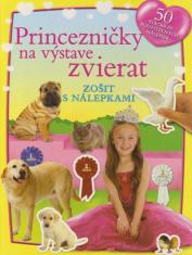 Princezničky na výstave zvierat - Zošit s nálepkami
