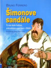 Šimonove sandále - Čo sa stalo ľuďom, zvieratkám a veciam v Biblii