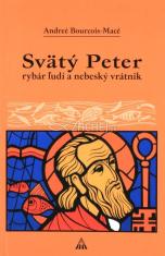 Svätý Peter - rybár ľudí a nebeský vrátnik