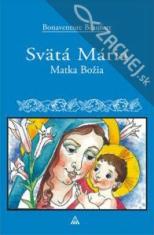 Svätá Mária - Matka Božia
