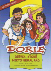 Dorie - Dievča, ktoré nikto nemal rád (komiks)