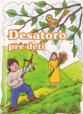 Desatoro pre deti