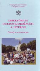 Direktórium o ľudovej zbožnosti a liturgii - Zásady a usmernenia