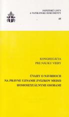Pápežské listy a Vatikánske dokumenty č. 45 - Úvahy o návrhoch na právne uznanie zväzkov medzi homosexuálnymi osobami