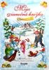 Moja vianočná knižka - pre deti od 3 rokov