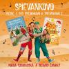 CD - Spievankovo - Piesne z DVD Spievankovo a Spievankovo 2