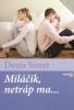 Miláčik, netráp ma ... - Rady manželským párom, ktoré sa milujú… alebo trápia