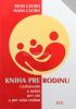 Kniha pre rodinu - Uzdravenie a spása pre vás a pre vašu rodinu - fotografia 2