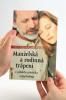 Manželská a rodinná trápení - Z pohledu právníka a psychologa - fotografia 5