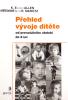 Přehled vývoje dítěte - Od prenatálního období do 8 let - fotografia 2