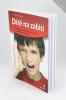 Dítě na zabití - Příručka pro rodiče dětí a dospívajících s problémovým chováním - fotografia 3