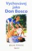 Vychovávej jako Don Bosco - fotografia 2