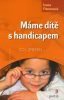 Máme díte s handicapem - fotografia 2