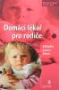 Domácí lékař pro rodiče - Základní pomoc dětem - fotografia 2