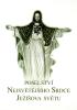 Poselství Nejsvětějšího Srdce Ježíšova světu - třetí vydání - fotografia 2