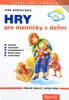 Hry pre mamičky s deťmi - Zábavné činnosti s malými deťmi - fotografia 2
