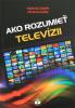 Ako rozumieť televízií - fotografia 2