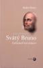 Svätý Bruno - Zakladateľ kartuziánov