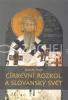 Církevní rozkol a slovanský svět