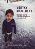DVD: Marián Kuffa - Všetky moje deti - Príbeh skutočnej odvahy a lásky