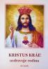 Kristus Kráľ uzdravuje rodinu - deviatnik