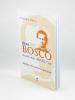 Don Bosco, nauč nás modliť sa - Modlitba v jeho spisoch a v jeho živote - fotografia 3