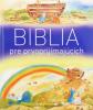 Biblia pre prvoprijímajúcich