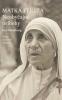 Matka Tereza - Neobyčajné príbehy - Tretie rozšírené vydanie