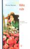 Vôňa ruže - Malé príbehy na potešenie duše