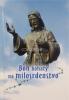 Boh bohatý na milosrdenstvo - Rozjímania a modlitby k Božiemu milosrdenstvu - fotografia 2