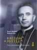 Krížom k svetlu - Život a dielo biskupa Michala Buzalku - fotografia 2