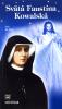 Svätá Faustína Kowalská - Sekretárka Božieho Milosrdenstva - fotografia 2
